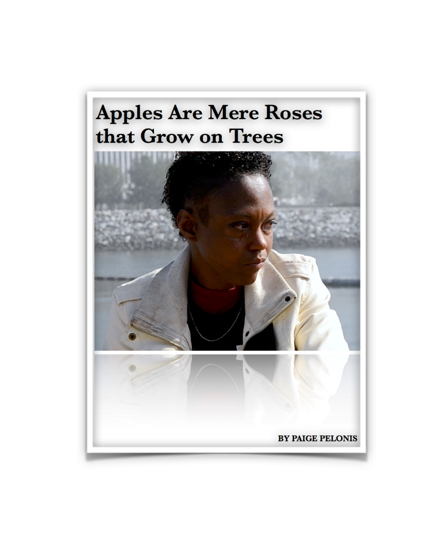Apples Are Mere Roses that Grow on Trees
